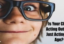 Is Your Child Acting Out—or Just Acting His Age?