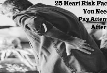 25 Heart Risk Factors You Need To Pay Attention After 40