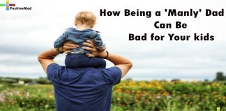 How Being a 'Manly' Dad Can Be Bad for Your kids