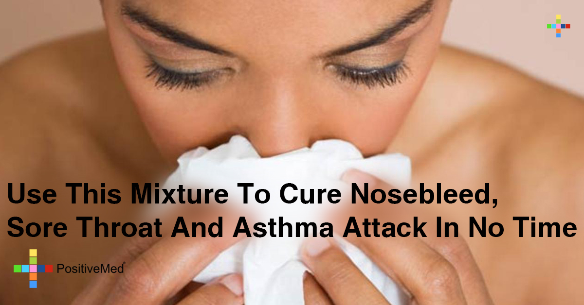 Use This Mixture To Cure Nosebleed, Sore Throat And Asthma Attack In No Time