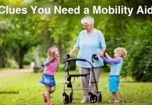 30-5-Clues-You-Need-a-Mobility-Aid