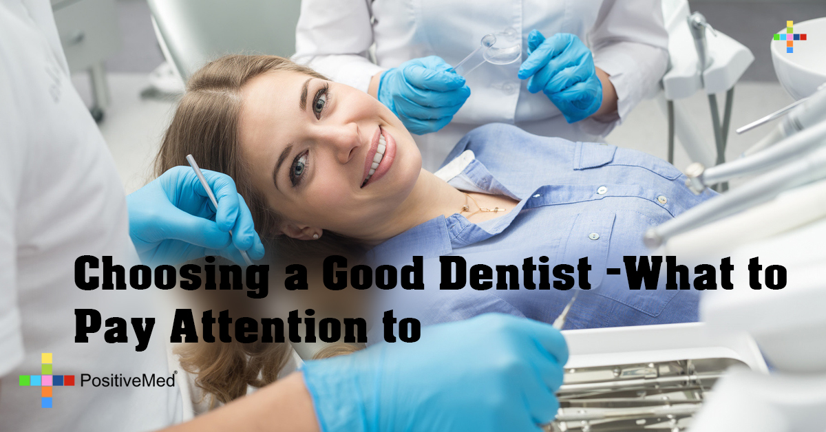 Choosing a Good Dentist - What to Pay Attention to