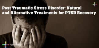 Post Traumatic Stress Disorder: Natural and Alternative Treatments for PTSD Recovery