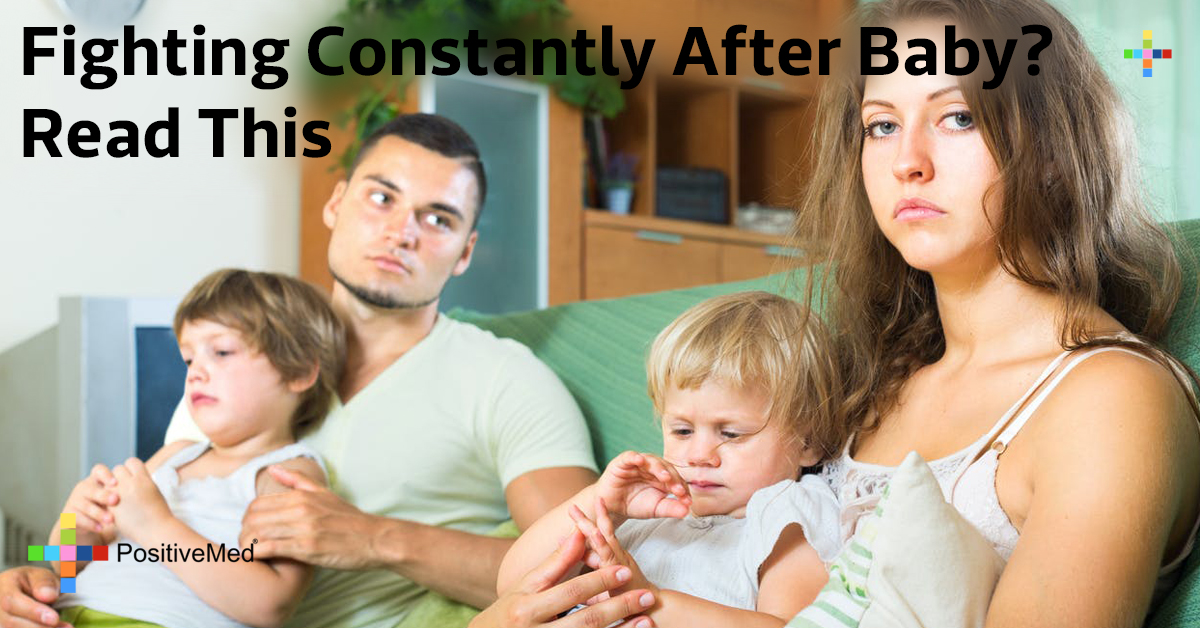 Fighting Constantly After Baby? Read This