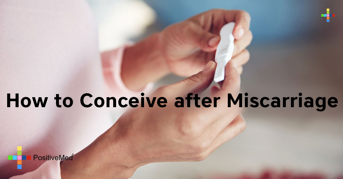 How to Conceive After Miscarriage