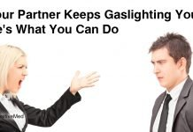 If Your Partner Keeps Gaslighting You, Here's What You Can Do