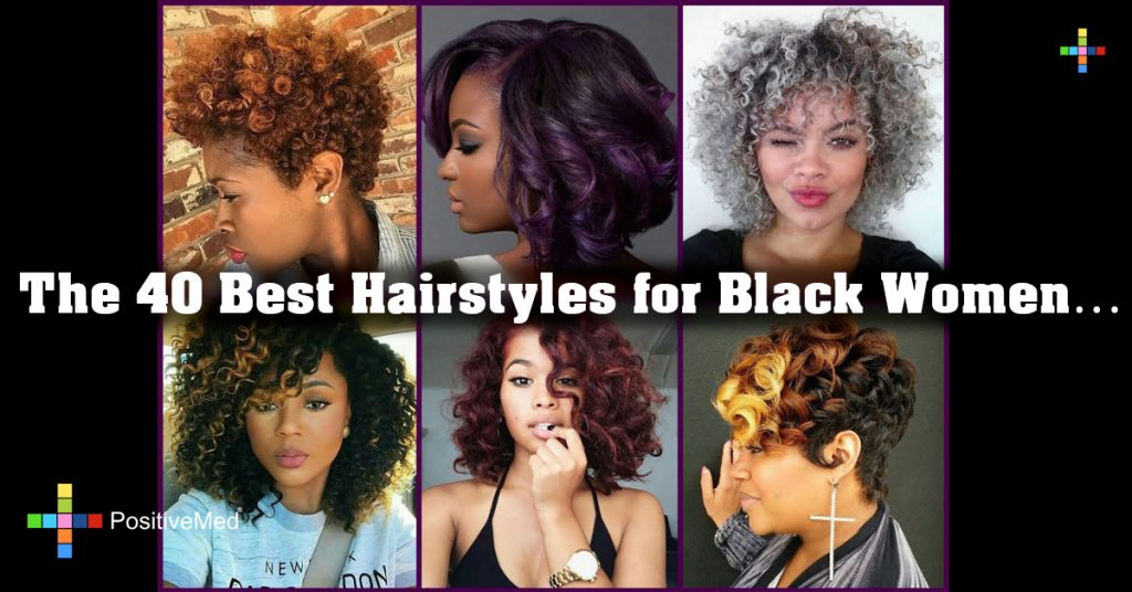 The 40 Best Hairstyles for Black Women
