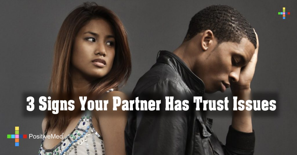 3 Signs Your Partner Has Trust Issues