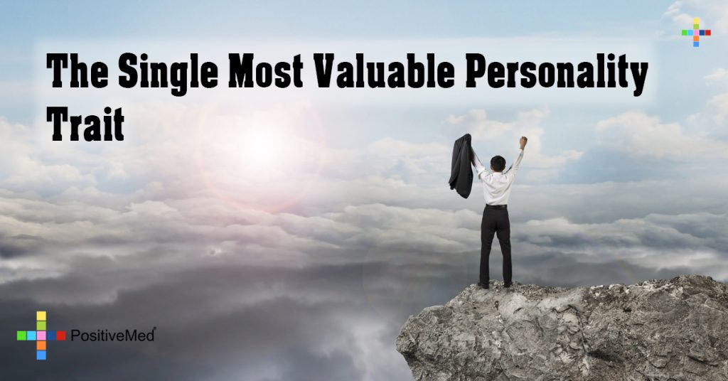 The Single Most Valuable Personality Trait