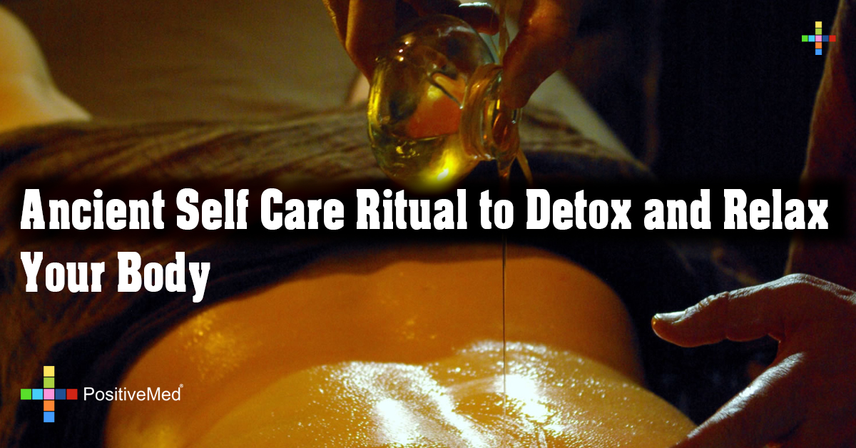 Ancient Self Care Ritual to Detox and Relax Your Body
