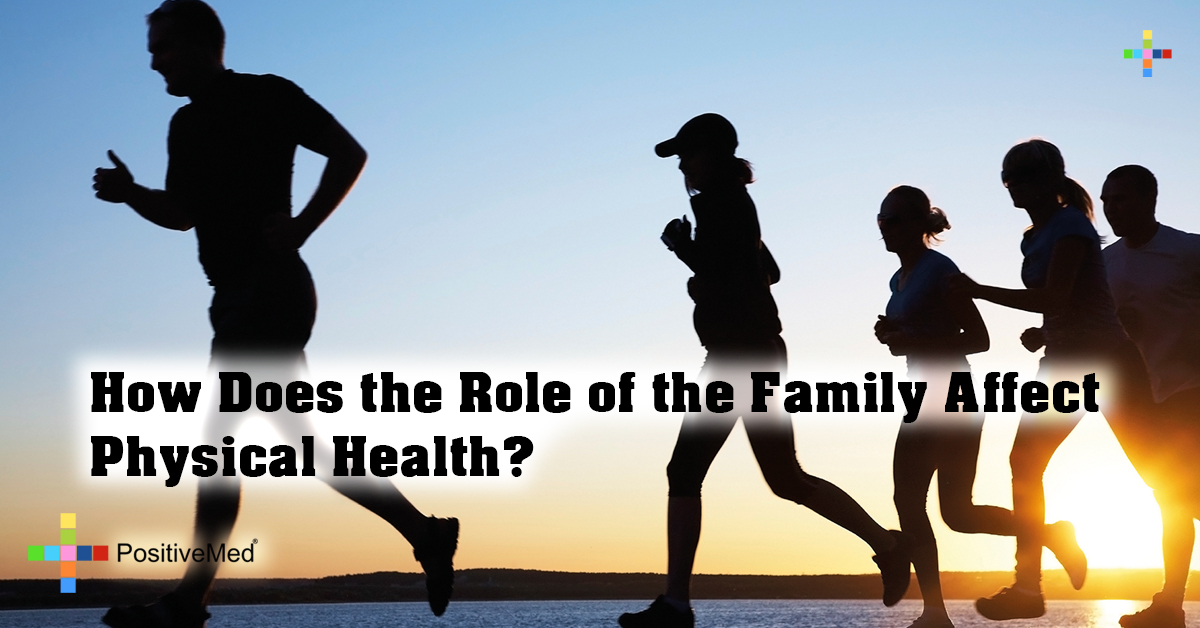 How Does the Role of the Family Affect Physical Health