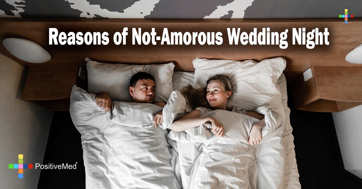 7 Reasons of Not-Amorous Wedding Night