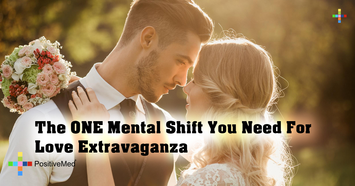 The ONE Mental Shift You Need For Love Extravaganza