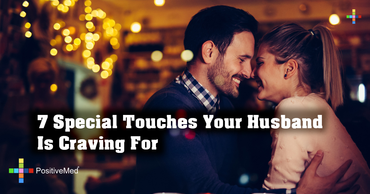 7 Special Touches Your Husband Is Craving For