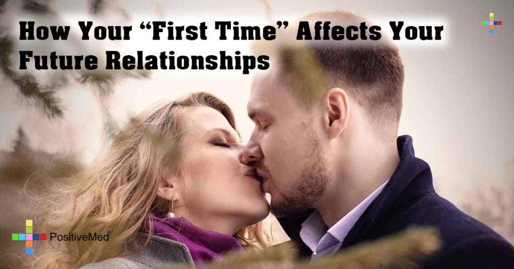 "How Your ""First Time"" Affects Your Future Relationships"
