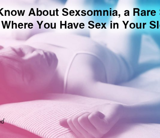 What to Know About Sexsomnia, the Sleep Disorder Where You Have Sex in Your Sleep