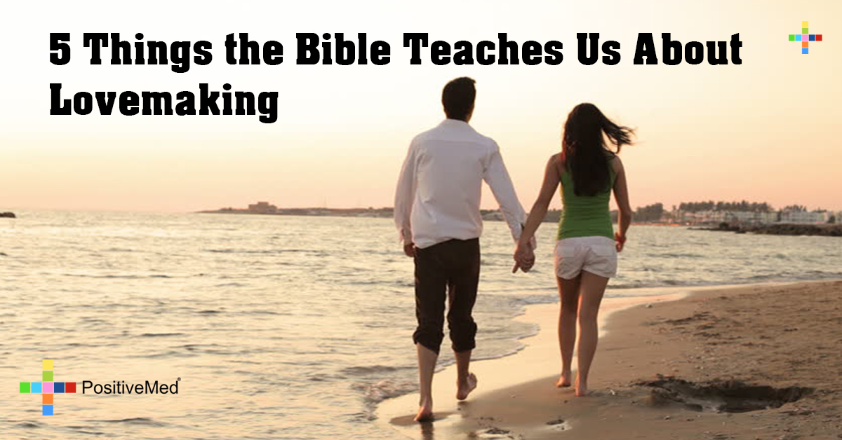 5 Things the Bible Teaches Us About Lovemaking